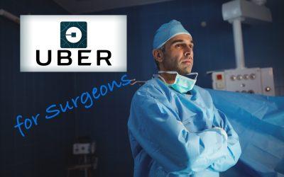 Uber for Surgeons